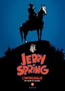 Jerry Spring tome 1  - Golden creek - le secret de la mine abandonnée