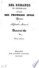 Del romanzo in generale ed anche dei promessi sposi  romanzo di Alessandro Manzoni  discorsi due  3  edizione