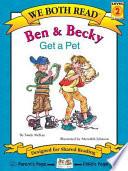 Ben   Becky Get a Pet