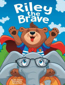 Riley the Brave