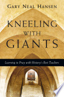 Kneeling with Giants with Complimentary Kneeling with Giants Reader