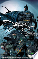 The Darkness  Darkness Batman   Darkness Superman 20Th Anniversary Collection