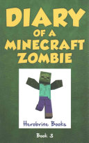 Diary of a Minecraft Zombie Book 3