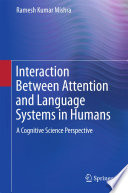 Interaction Between Attention and Language Systems in Humans