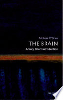 The Brain  A Very Short Introduction