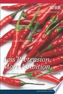 Less Pretension  More Ambition