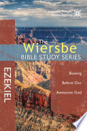 The Wiersbe Bible Study Series  Ezekiel