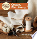 The Practical Spinner s Guide   Cotton  Flax  Hemp