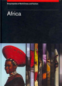 Encyclopedia of World Dress and Fashion  Africa
