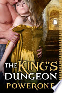 The King's Dungeon : lust with those that submitted to...