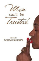 Men Can t Be Trusted