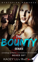 The Bounty Series   Boxed Set Dystopian Romance