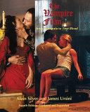 The Vampire Film: From Nosferatu to True Blood