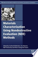 Materials Characterization Using Nondestructive Evaluation  NDE  Methods