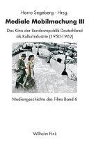 Das Kino der Bundesrepublik Deutschland als Kulturindustrie (1950 - 1962)