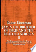 James the Brother of Jesus and the Dead Sea Scrolls