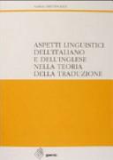 Aspetti linguistici dell italiano e dell inglese nella teoria della traduzione