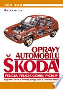 Opravy automobilů Škoda Felicia, Felicia Combi, Pickup