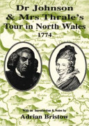 Dr Johnson   Mrs Thrale s tour in North Wales 1774