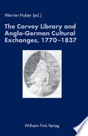 The Corvey Library and Anglo German Cultural Exchanges  1770 1837