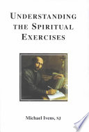 Understanding the Spiritual Exercises