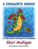 A Dragon s Dream The Trilogy Of Dragons A Dragon S Dream Completes