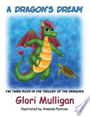 A Dragon's Dream The Trilogy Of Dragons A Dragon S