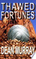 Thawed Fortunes  The Guadel Chronicles Volume 2