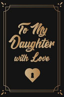 To My Daughter With Love Between Mom And Me A