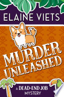 Murder Unleashed Mystery Series About One Woman Trying