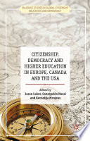 Citizenship  Democracy and Higher Education in Europe  Canada and the USA