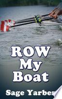 Row My Boat   Gay Sex Story