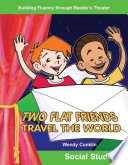 Two Flat Friends Travel the World