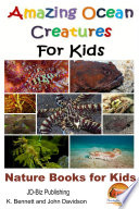 Amazing Ocean Creatures For Kids Nature Books For Kids [Pdf/ePub] eBook