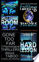 Gone Too Far 3 Psychological Thrillers About Taboo book