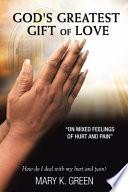 God s Greatest Gift of Love