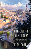 The End Of Yesterday : ...