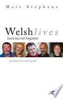 Welsh Lives   Gone but Not Forgotten