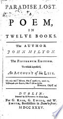 Paradise Lost ... The author John Milton. The fifteenth edition. To which is prefix'd, an account of his life [by Elijah Fenton]. [With plates, including a portrait.]