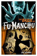 The Bride of Fu-Manchu Is Traced Back To The Evil Fu Manchu