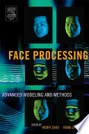 Face Processing  Advanced Modeling and Methods