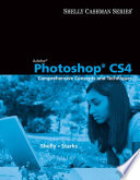 Adobe Photoshop CS4  Comprehensive Concepts and Techniques