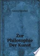 Zur Philosophie Der Kunst