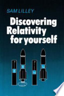 Discovering Relativity for Yourself