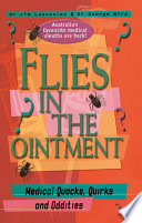 Flies In The Ointment Medical Quacks Quirks And Oddities