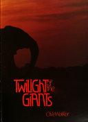 Twilight of the giants