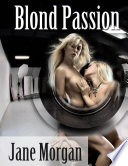 Blond Passion  Lesbian Erotica