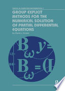 Group Explicit Methods for the Numerical Solution of Partial Differential Equations
