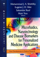 Microfluidics  Nanotechnology and Disease Biomarkers for Personalized Medicine Applications