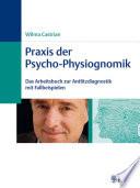 Praxis der Psycho Physiognomik